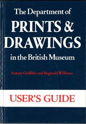 Front cover of the User's Guide to the Dept. of Prints & Drawings in the British Museum