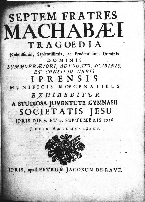 Title page of the Latin program of the Ypres play Septem fratres Machabaeis tragoedia. Shelf mark: University Library Antwerp Ren Dra 156 (right).