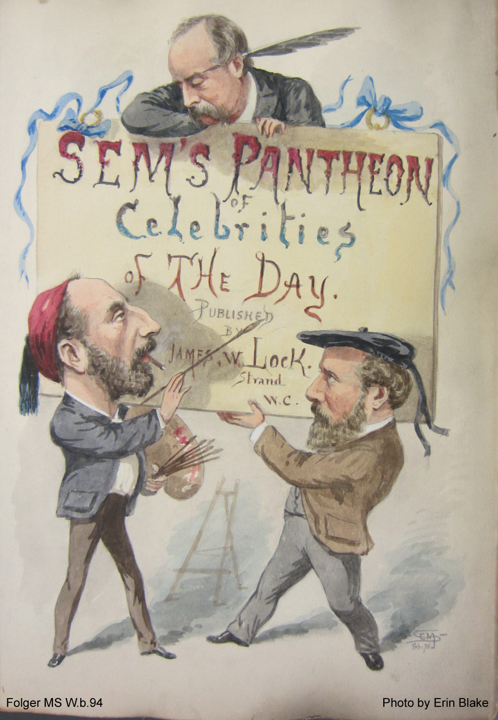 "Three caricatured men around a sign reading ""Sem's Pantheon of Celebrities of the Day"""