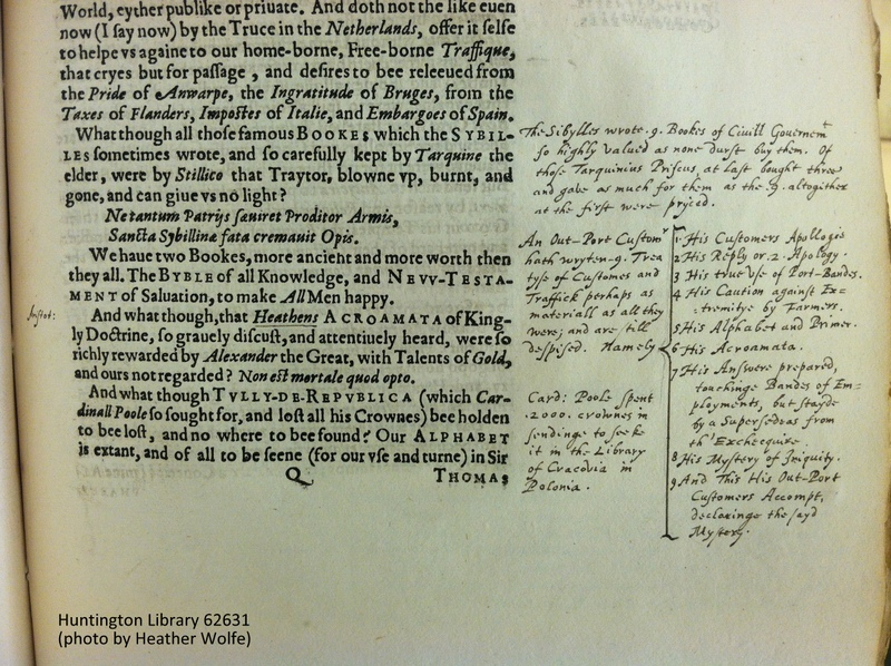 Milles lists nine of his works in this marginal annotation, appearing in most, if not all, copies of An Out-Port-Customers Accompt, sig. Q1r (STC 17935).