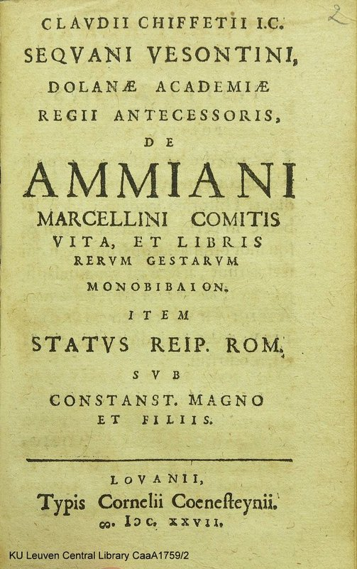 Title page of Claudius Chifflet's De Ammiani Marcellini comitis vita, Louvain 1627, with a horizontal line between the title proper and the imprint (ku Leuven Central Library CaaA1759/2, fol. )(1 recto; STCV 6613372)