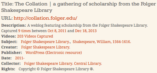 The official metadata record for the Collation Blog as organized in the Folger Shakespeare Library Websites and Social Media web collection.