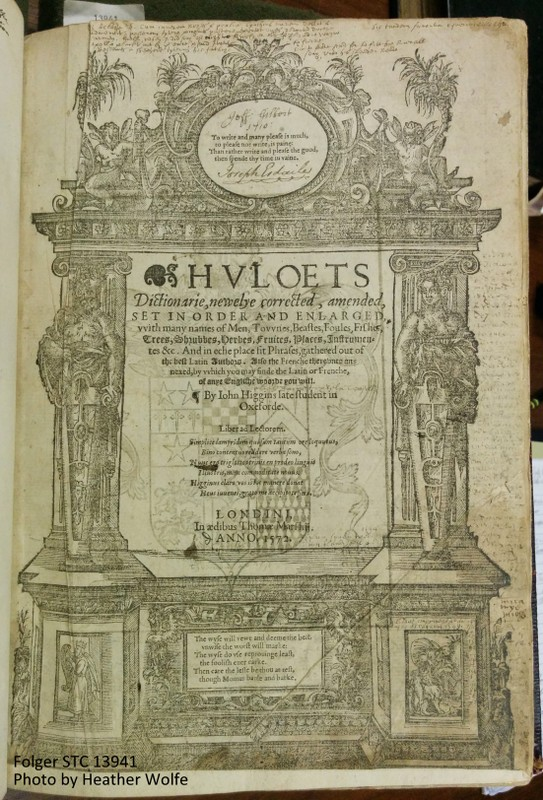 Title page of Folger copy of John Higgin's Huloets dictionarie (STC 13941). Click to enlarge
